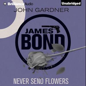 Never Send Flowers af John Gardner