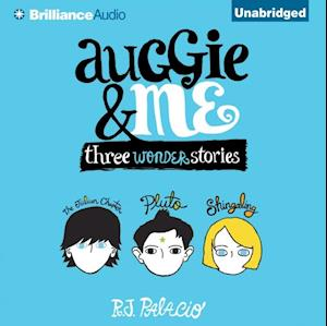 Auggie & Me af R. J. Palacio
