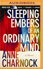 Sleeping Embers of an Ordinary Mind af Anne Charnock