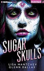 Sugar Skulls af Lisa Mantchev