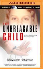 The Unbreakable Child af Kim Michele Richardson