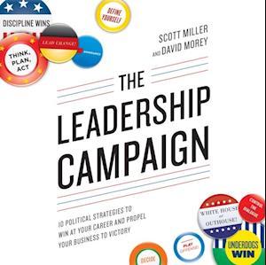 Leadership Campaign af David Morey, Scott Miller