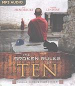The Broken Rules of Ten (Tenzing Norbu Mystery)