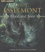 Blood and Bone (Novels of the Malazan Empire)