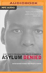 Asylum Denied af David Ngaruri Kenney