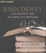 John Dewey and the High Tide of American Liberalism (nr. 2)