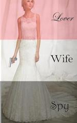 Lover, Wife, Spy af A. B. Brown