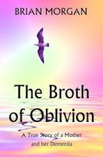 The Broth of Oblivion