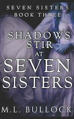 Shadows Stir at Seven Sisters af M. L. Bullock