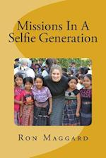 Missions in a Selfie Generation af Dr Ron Maggard