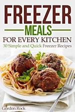 Freezer Meals for Every Kitchen