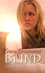 Blind af Tracy Broemmer