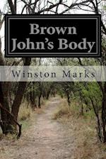 Brown John's Body af Winston Marks