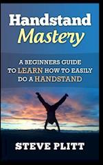 Handstand Mastery