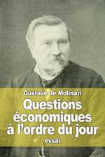 Questions Economiques A L'Ordre Du Jour