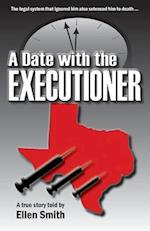 A Date with the Executioner af Ellen Smith