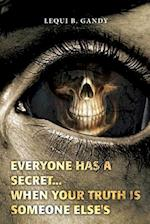 Everyone Has a Secret...
