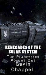 Renegades of the Solar System