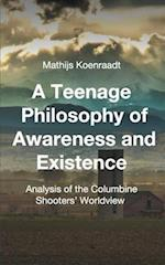 A Teenage Philosophy of Awareness and Existence af Mathijs Koenraadt