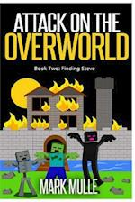Attack on the Overworld, Book Two