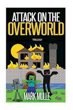 Attack on the Overworld Trilogy