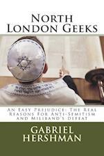 North London Geeks af MR Gabriel Mark Hershman, Gabriel Hershman
