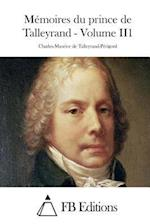 Memoires Du Prince de Talleyrand - Volume Ii1 af Charles-Maurice De Talleyrand-Perigord