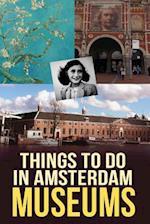 Things to Do in Amsterdam af Marko Kassenaar
