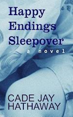 Happy Endings Sleepover af Cade Jay Hathaway