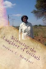 Silencing the Laughter of Goliath