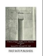 A History of Egypt, Chaldea, Syria, Babylonia, and Assyria