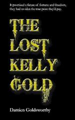 The Lost Kelly Gold