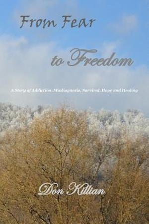 From Fear to Freedom