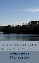 Und Friede Auf Erden af Alexander Hengstler