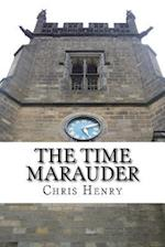 The Time Marauder af Chris Henry