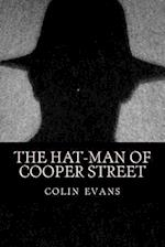 The Hat-Man of Cooper Street