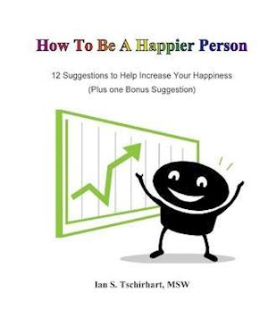 How to Be a Happier Person