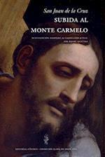 Subida Al Monte Carmelo Adaptado Al Castellano Actual af San Juan de la Cruz