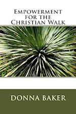 Empowerment for the Christian Walk
