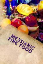 Messianic Fine Food af Girl Geo, Caroline Gilmore