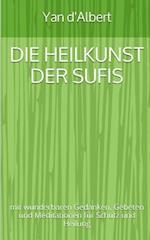 Die Heilkunst Der Sufis