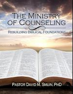 The Ministry of Counseling af Rev David M. Smuin Phd