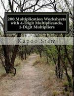 200 Multiplication Worksheets with 4-Digit Multiplicands, 1-Digit Multipliers