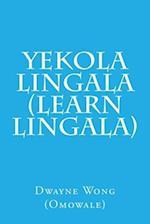 Yekola Lingala (Learn Lingala) af Dwayne Wong (Omowale)