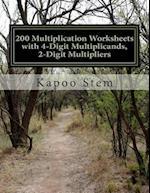 200 Multiplication Worksheets with 4-Digit Multiplicands, 2-Digit Multipliers