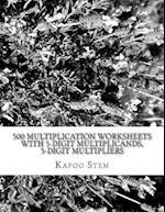 500 Multiplication Worksheets with 5-Digit Multiplicands, 5-Digit Multipliers