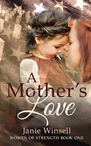 Bog, paperback A Mother's Love af MS Janie M. Winsell