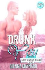 Drunk on You af Glenna Maynard