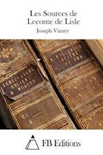 Les Sources de LeConte de Lisle af Joseph Vianey
