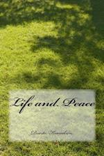 Life and Peace